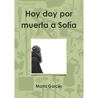 Hoy doy por muerta a Sofa by Garcs & Marta