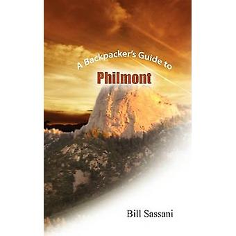 A Backpackers Guide To Philmont by Sassani & Bill
