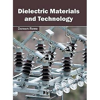 Dielectric Materials and Technology by Rowe & Doreen