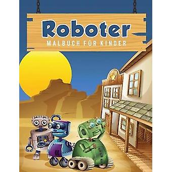 Roboter Malbuch fr Kinder by Scholar & Young
