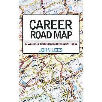 Career Road Map by Lees & John