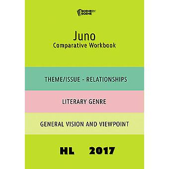 Juno Comparative Workbook HL17 by Farrell & Amy