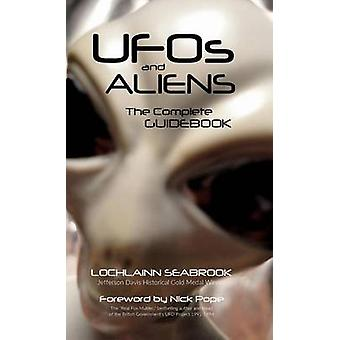 UFOs and Aliens The Complete Guidebook by Seabrook & Lochlainn