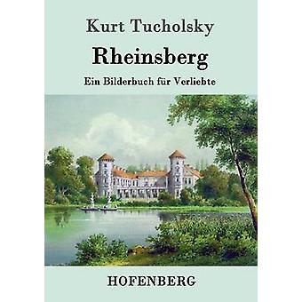 Rheinsberg by Kurt Tucholsky