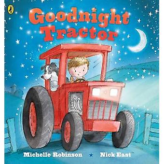 Goodnight Tractor by Michelle Robinson