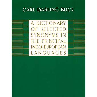 A Dictionary of Selected Synonyms in the Principal Indo-European Lang