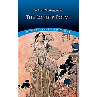 The Longer Poems by William Shakespeare - 9780486827667 Book