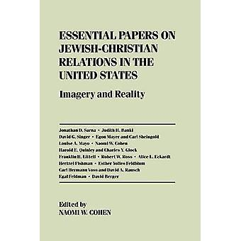 Essential Papers on Jewish-Christian Relations in the United States -