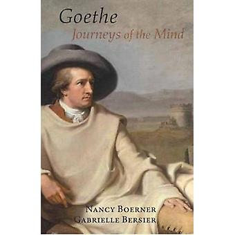 Goethe - Journey of the Mind by Gabrielle Bersier - 9781909961524 Book
