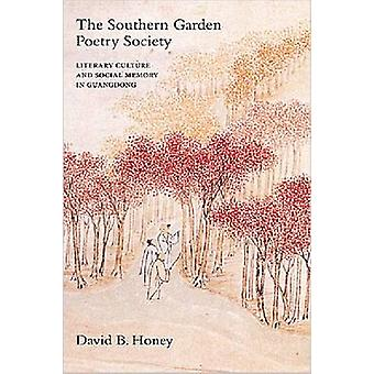 The Southern Garden Poetry Society - Literary Culture and Social Memor