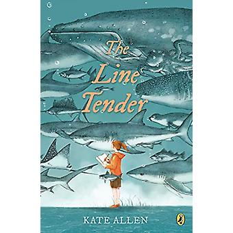 The Line Tender by Kate Allen - 9780735231610 Book