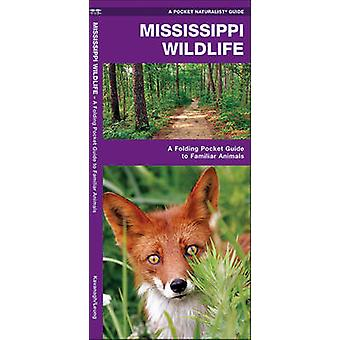 Mississippi Wildlife - A Folding Pocket Guide to Familiar Species by J