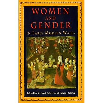 Women and Gender in Early Modern Wales