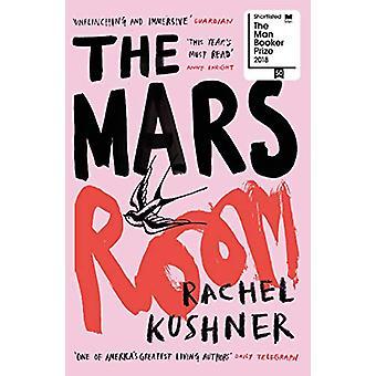 The Mars Room by Rachel Kushner - 9780099589969 Book
