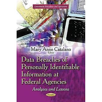 DATA BREACHES OF PERSONALLY IDENTIFIABL (Government Procedures and Operations)