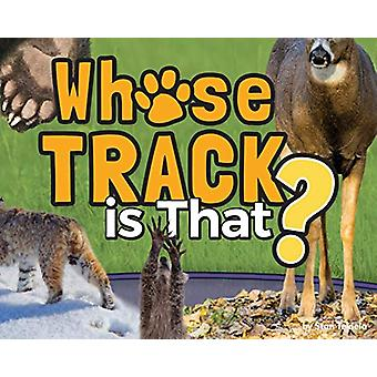 Whose Track Is That? by Stan Tekiela - 9781591939580 Book