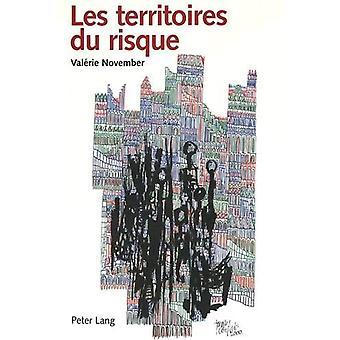 Les Territoires Du Risque - Le Risque Comme Objet de Reflexion Geograp