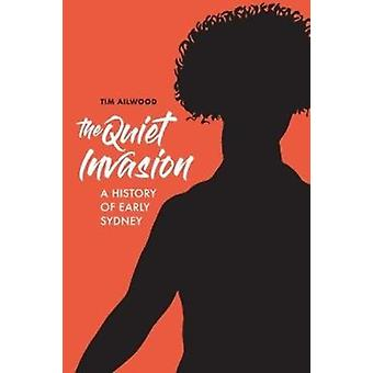 The Quiet Invasion by Ailwood & Tim