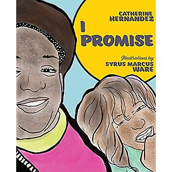 I Promise by Catherine Hernandez - 9781551527796 Book