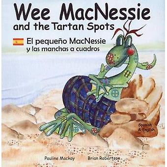 Wee MacNessie and the Tartan Spots - El Pequeno MacNessie y Las Mancha