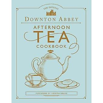 Downton Abbey Afternoon Tea Cookbook by Gareth Neame - 9780711258938