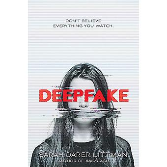 Deepfake by Sarah Littman