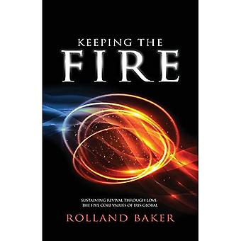 Keeping the Fire: Sustaining Revival Through Love: The Five Core Values of Iris Global