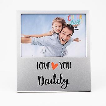 Widdop & Co. Aluminium Frame 6 X 4 - Love You Daddy