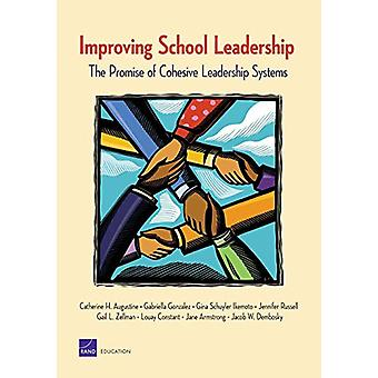 Improving School Leadership - the Promise of Cohesive Leadership Syste