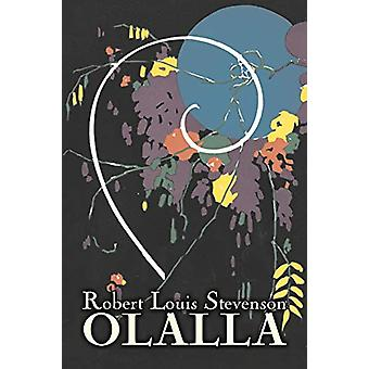 Olalla by Robert Louis Stevenson - Fiction - Classics - Action &