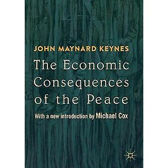 The Economic Consequences of the Peace - With a new introduction by Mi