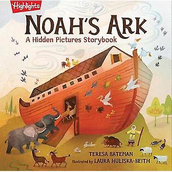 Noah's Ark A Hidden Pictures Storybook Highlights Hidden Pictures Storybook