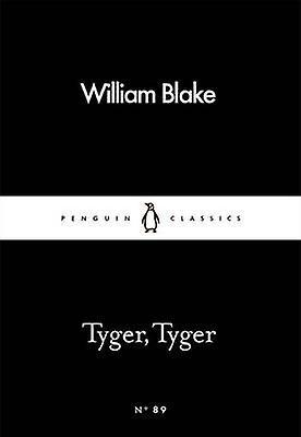 Tyger Tyger by William Blake