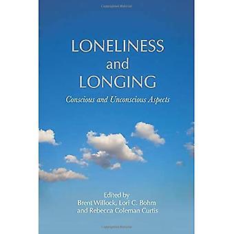 Einsamkeit und Sehnsucht: Bewusste und unbewusste Aspekte