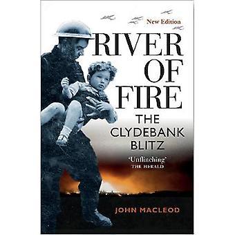 River of Fire The Clydebank Blitz