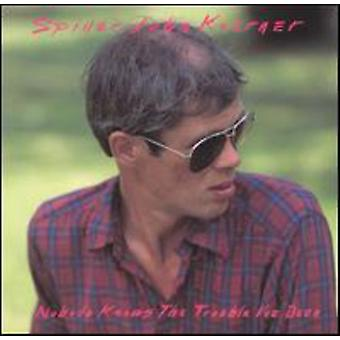 Spider John Koerner - Nobody Knows the Trouble I'Ve [CD] USA import