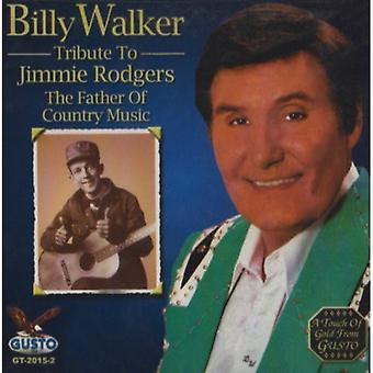 Billy Walker - hyllning till Jimmie Rodgers [CD] USA import