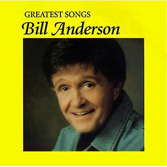 Bill Anderson - Greatest Songs [CD] USA import