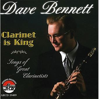 Dave Bennett - Clarinet Is King [CD] USA import