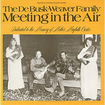 Debusk-Weaver Family - Meeting in the Air [CD] USA import