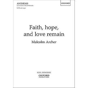 Tro - Hope- og kjærlighet være - SATB vokal Score av Malcolm Archer-