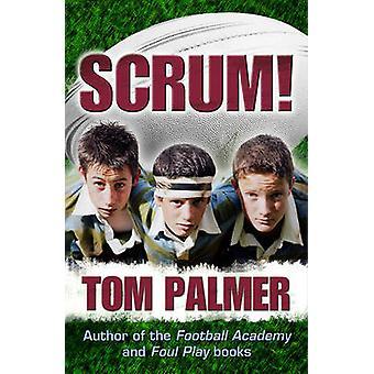 Scrum! by Tom Palmer - Dylan Gibson - 9781842999448 Book