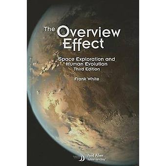The Overview Effect (3rd edition) by Frank White - 9781624102622 Book