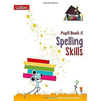 Libro di ortografia competenze pupilla 5 (Treasure House) (casa del tesoro)