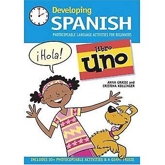 Utveckla spanska: Libro Uno Kopieringsbart språk aktiviteter för nybörjare: 1 (Developings)