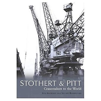 Stothert e Pitt: os mundos Cranemakers