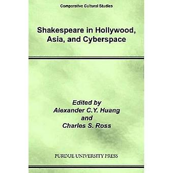 Shakespeare in Hollywood, l'Asie et le cyberespace