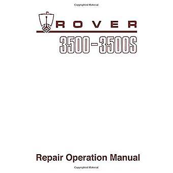 Rover 3500 & 3500s (P6) Werkplaats Handboek (officiële fabriek handleidingen)