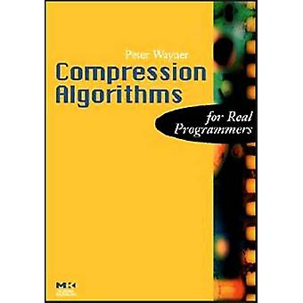 Compression Algorithms for Real Programmers by Wayner & Peter