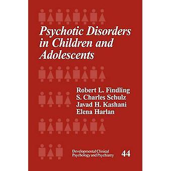 Psykotiska störningar hos barn och ungdomar av Findlingen & Robert